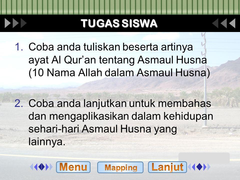 MATERI BELAJAR 10 SIFAT ALLAH DALAM ASMAUL KHUSNA 1.Ar Rahman ( Yang Maha Pemurah ( 2.Ar Rahim ( Yang Maha Penyayang ) 3.Al Alim ( Yang Maha Menetahui