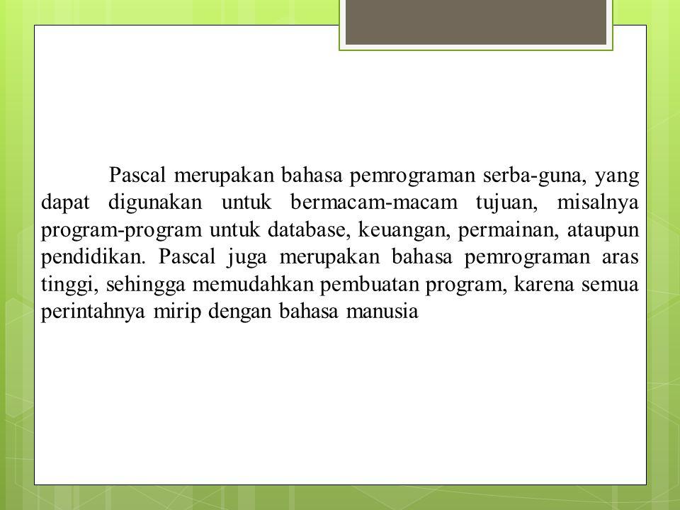 A History of Pascal Dirancang oleh Prof.