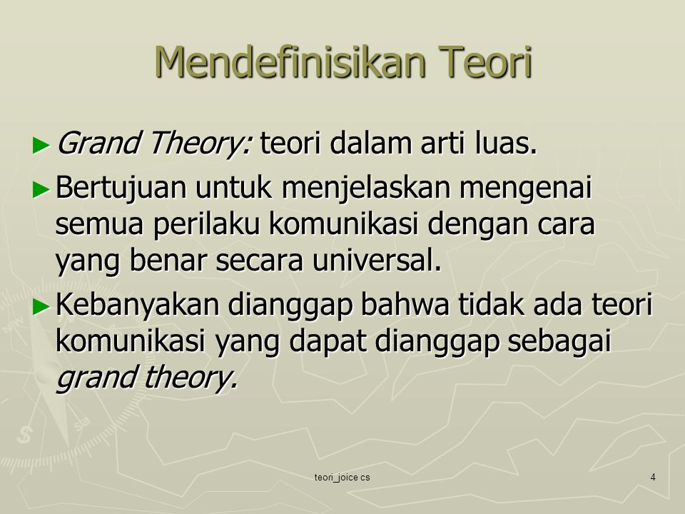 teori_joice cs5 Mendefinisikan Teori ► Mid-Range Theory: teori dalam arti menengah.
