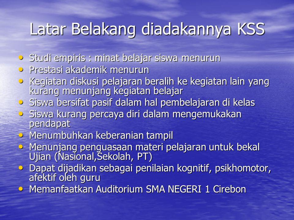 Siapakah Yang Terlibat dalam KSS .