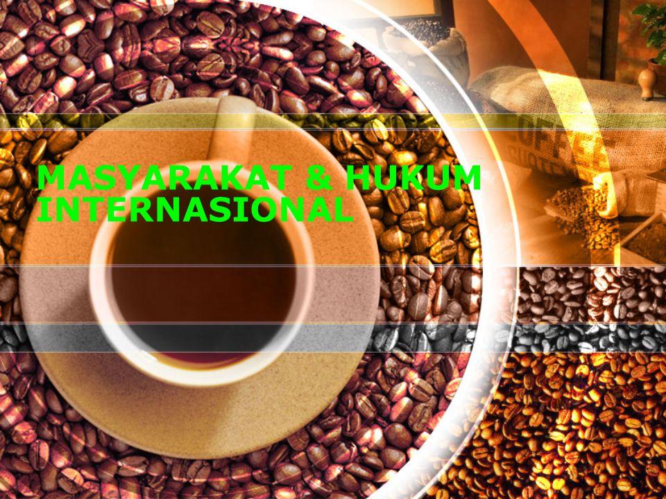 Second Page MASYARAKAT INTERNASIONAL SEBAGAI LANDASAN SOSIOLOGIS HUKUM INTERNASIONAL MASYARAKAT INTERNASIONAL A.