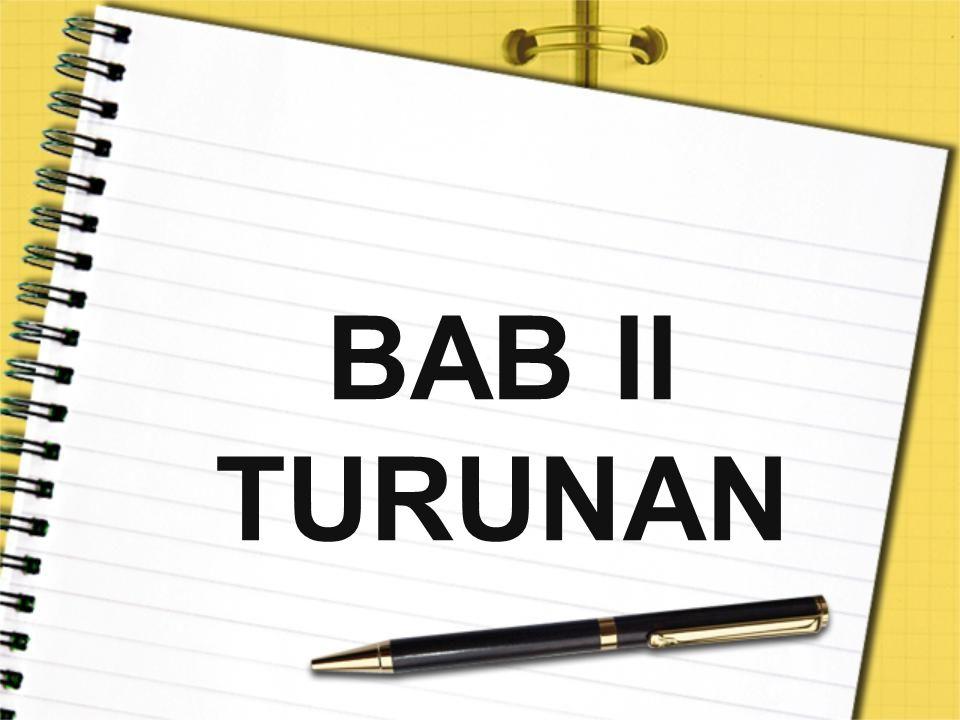 BAB II TURUNAN