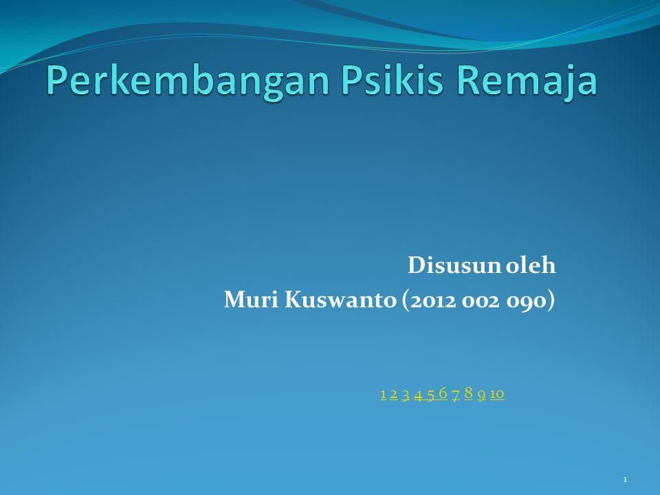 Disusun oleh Muri Kuswanto (2012 002 090) 1 11 2 3 4 5 6 7 8 9 10234 5 678910
