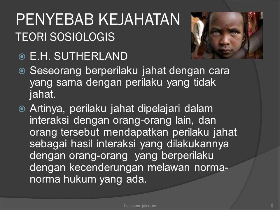 PENYEBAB KEJAHATAN TEORI SOSIOLOGIS  E.H.