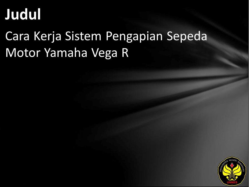 Judul Cara Kerja Sistem Pengapian Sepeda Motor Yamaha Vega R