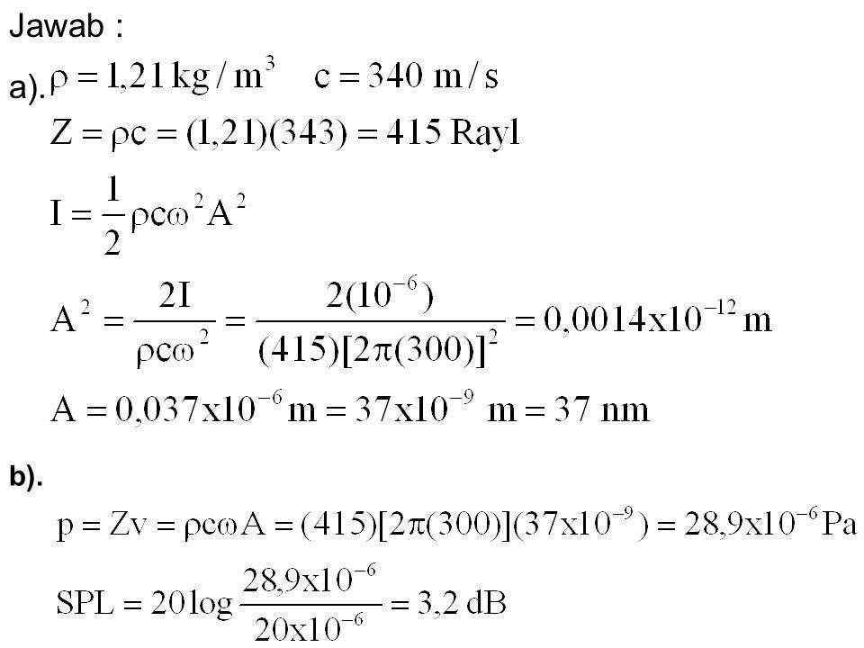 Jawab : a). b).