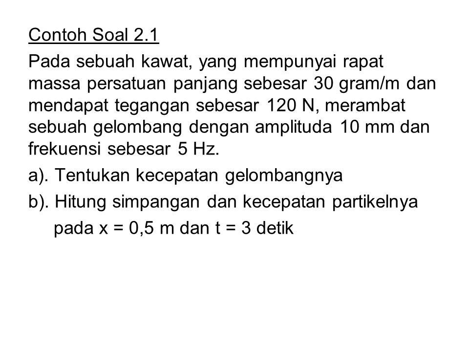 S cc D Frekuensi sumber = f Panjang gelombang = = c T Perioda gelombang = T c = f 2.3 Efek Doppler 5 T 4 T 3 T 2 T T S = sumber D = detektor