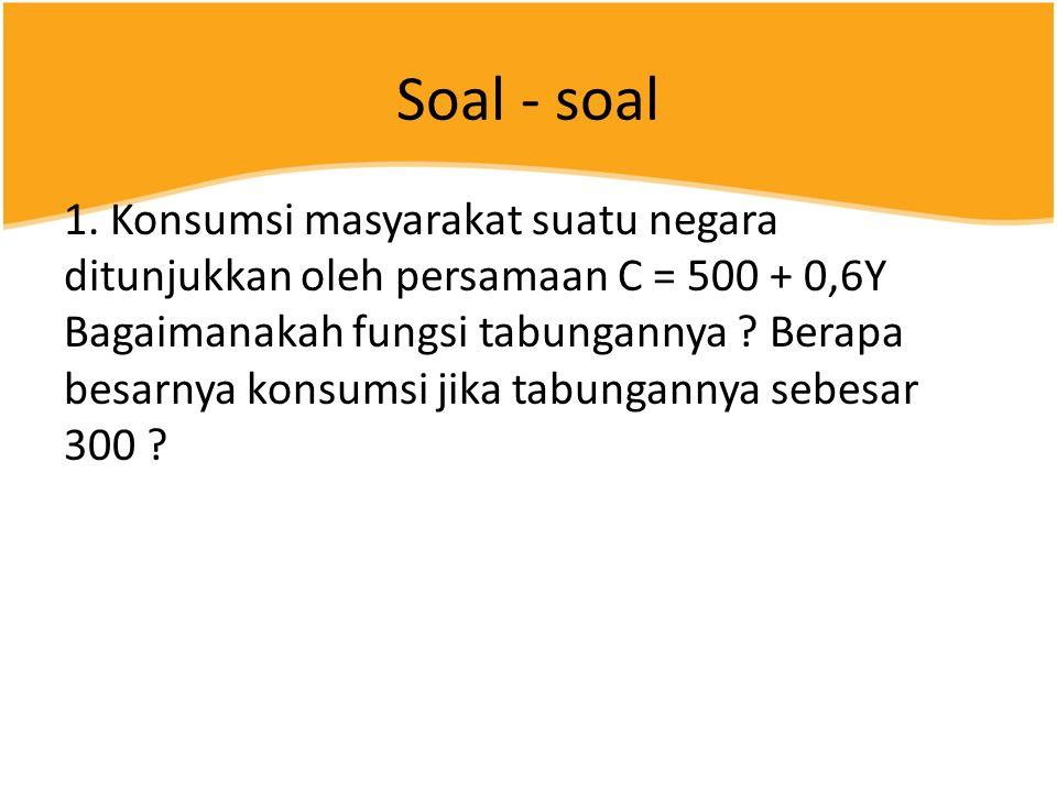 Soal - soal 1.