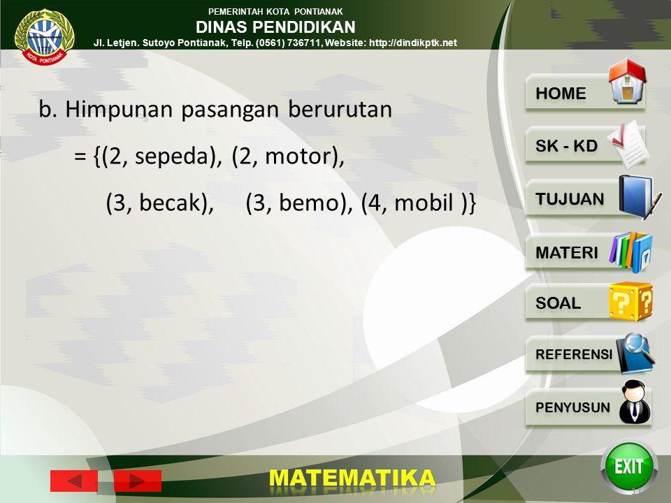 PEMERINTAH KOTA PONTIANAK DINAS PENDIDIKAN Jl. Letjen. Sutoyo Pontianak, Telp. (0561) 736711, Website: http://dindikptk.net 10 Jawab: a. Diagram panah