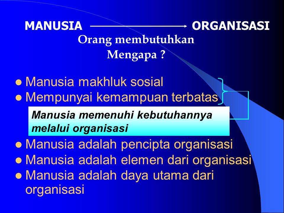 Tantangan utama yang dihadapi masyarakat adalah terus meningkatkan mutu organisasi, baik organisasi privat maupun publik.
