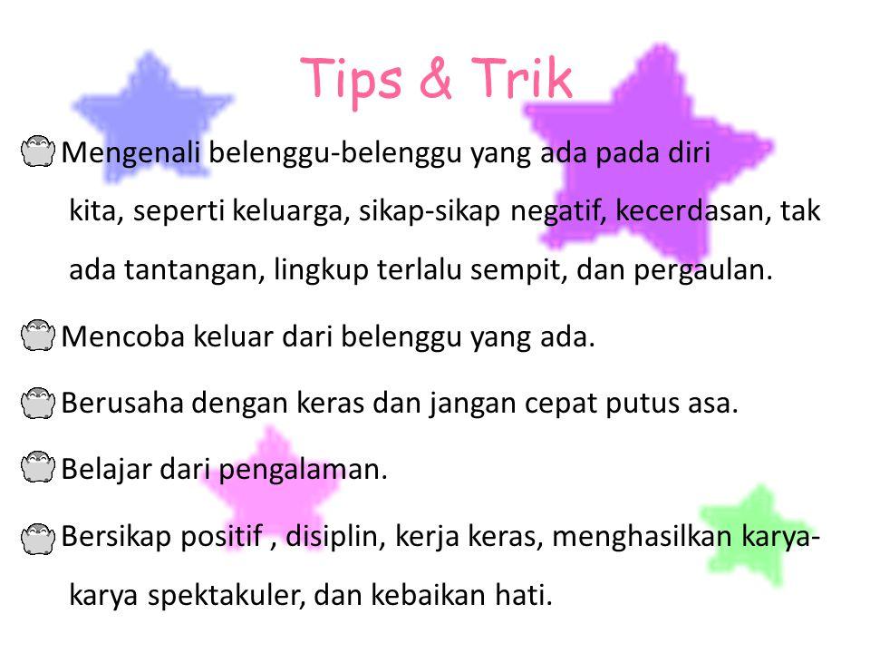 Tips & Trik Mengenali belenggu-belenggu yang ada pada diri kita, seperti keluarga, sikap-sikap negatif, kecerdasan, tak ada tantangan, lingkup terlalu