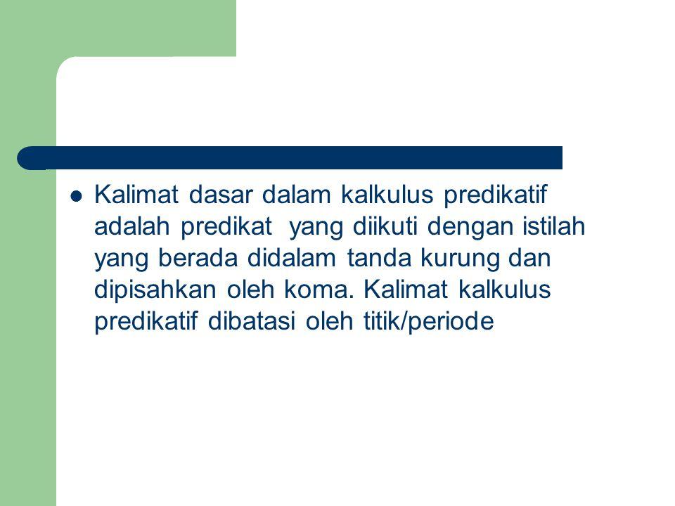 LAMBANG KALKULUS PREDIKATIF 1.
