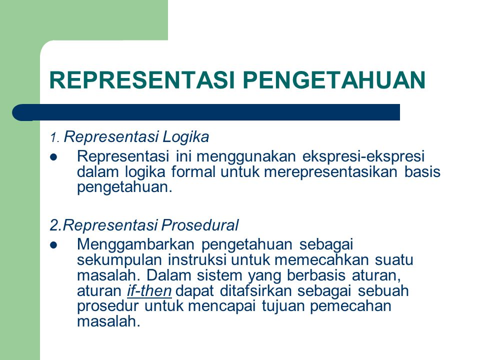 REPRESENTASI PENGETAHUAN 3.