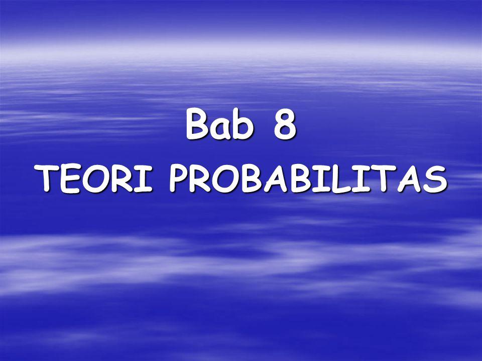 Probabilitas gabungan Probabilitas terjadinya dua atau lebih peristiwa secara berurutan(bersamaan) dan saling mempengaruhi.