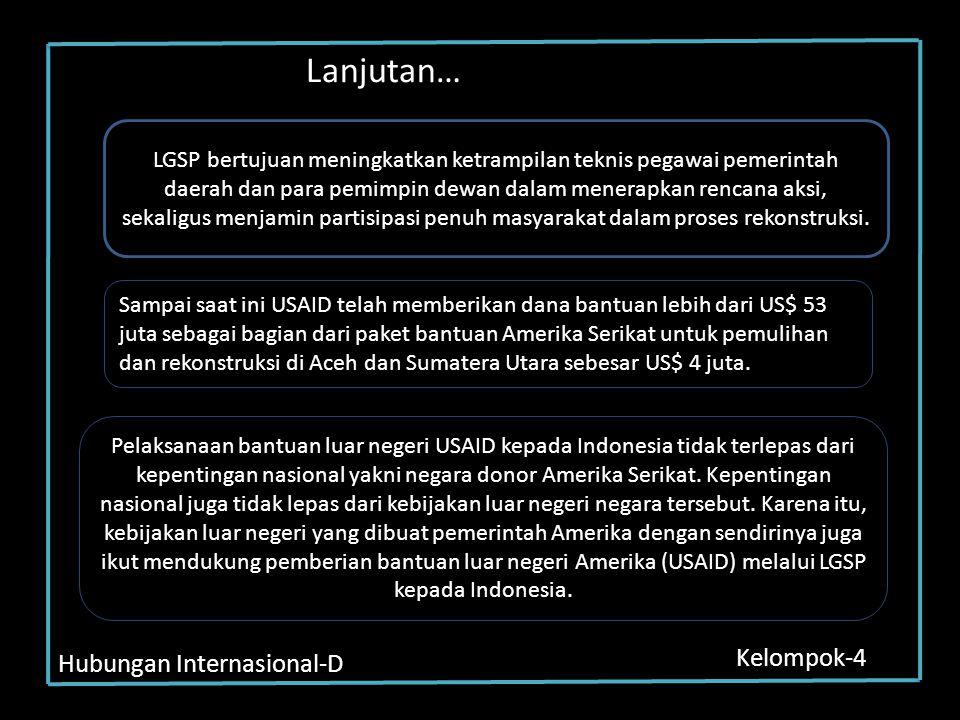 Hubungan Internasional-D Kelompok-4 LGSP bertujuan meningkatkan ketrampilan teknis pegawai pemerintah daerah dan para pemimpin dewan dalam menerapkan