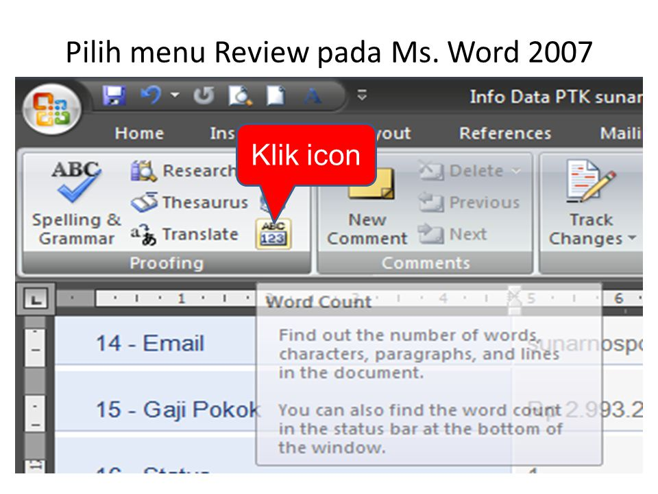 Pilih menu Review pada Ms. Word 2007 Klik icon