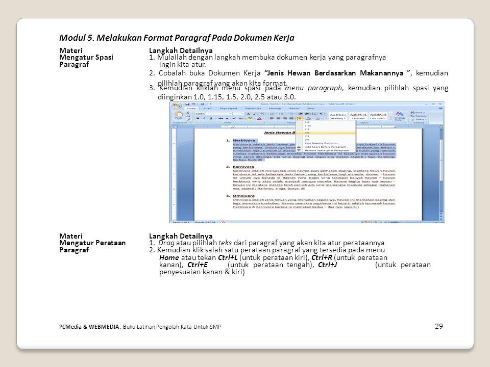 Modul 5.Melakukan Format Paragraf Pada Dokumen Kerja MateriLangkah Detailnya Mengatur Spasi1.