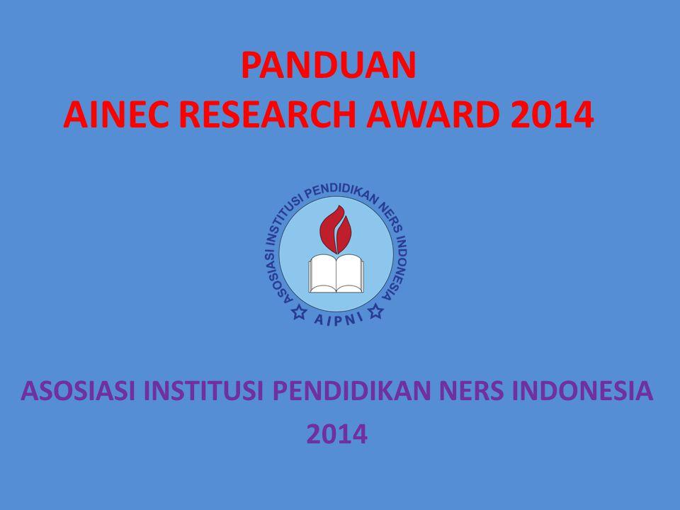 PANDUAN AINEC RESEARCH AWARD 2014 ASOSIASI INSTITUSI PENDIDIKAN NERS INDONESIA 2014
