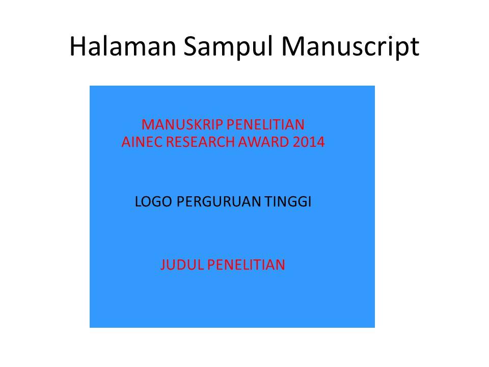Halaman Sampul Manuscript MANUSKRIP PENELITIAN AINEC RESEARCH AWARD 2014 LOGO PERGURUAN TINGGI JUDUL PENELITIAN