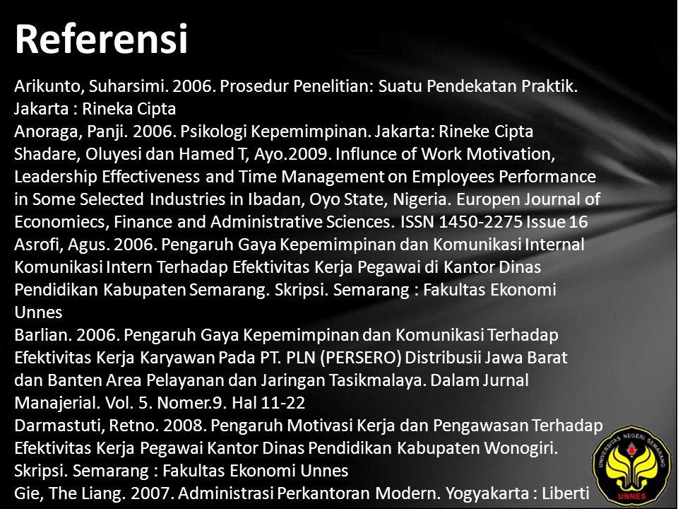 Referensi Arikunto, Suharsimi. 2006. Prosedur Penelitian: Suatu Pendekatan Praktik.