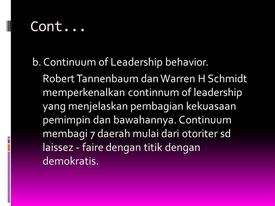 Cont...c. Teori Employee Oriented and Task Oriented Leadership - Leadership style matrix.