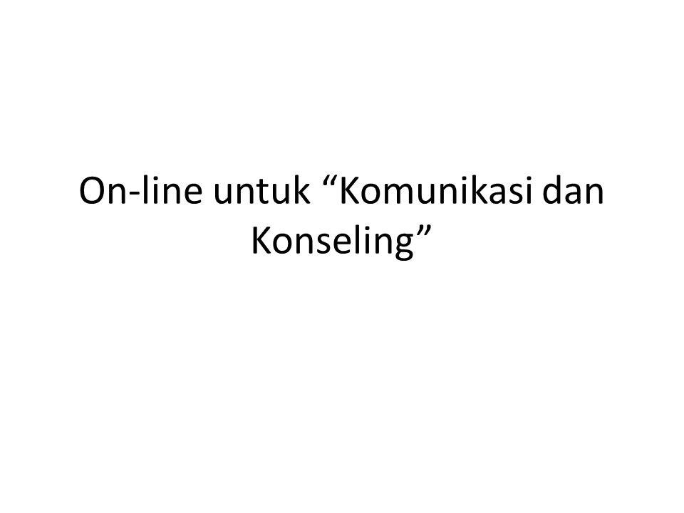 """On-line untuk """"Komunikasi dan Konseling"""""""