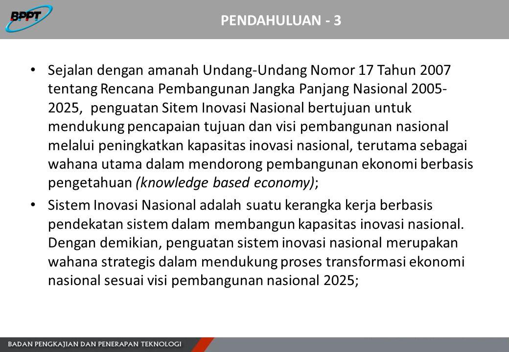 PENDAHULUAN - 3 Sejalan dengan amanah Undang-Undang Nomor 17 Tahun 2007 tentang Rencana Pembangunan Jangka Panjang Nasional 2005- 2025, penguatan Site