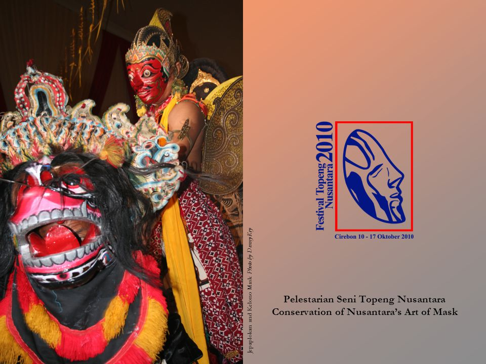Kami mengundang masyarakat Indonesia untuk bekerja sama melestarikan Seni Topeng Nusantara yang merupakan warisan adiluhung seni budaya bangsa Indonesia Ni Lenda Lendi Mask, Bali Photo by Paul Schraub