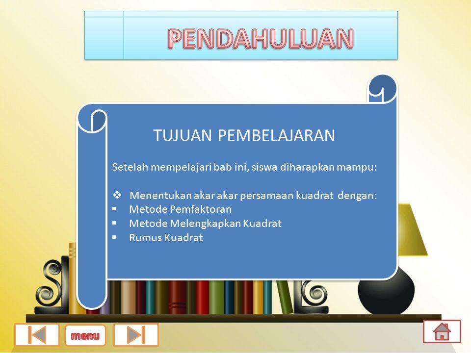 Dipersembahkan oleh : Amelia Purnamasari R (11307077) Taufik Maulana (113070092) Ahmad Asrori (113070187) Persamaan Kuadrat Persamaan Kuadrat home Menu Utama Penutup Pendahuluan