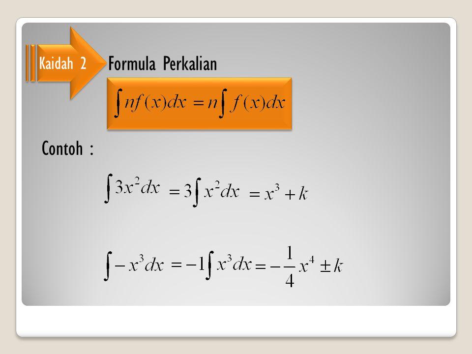 Kaidah 2 Formula Perkalian Contoh :