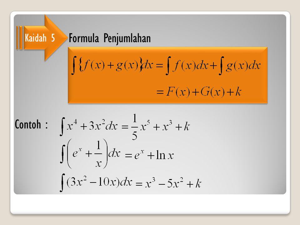 Kaidah 5 Formula Penjumlahan Contoh :