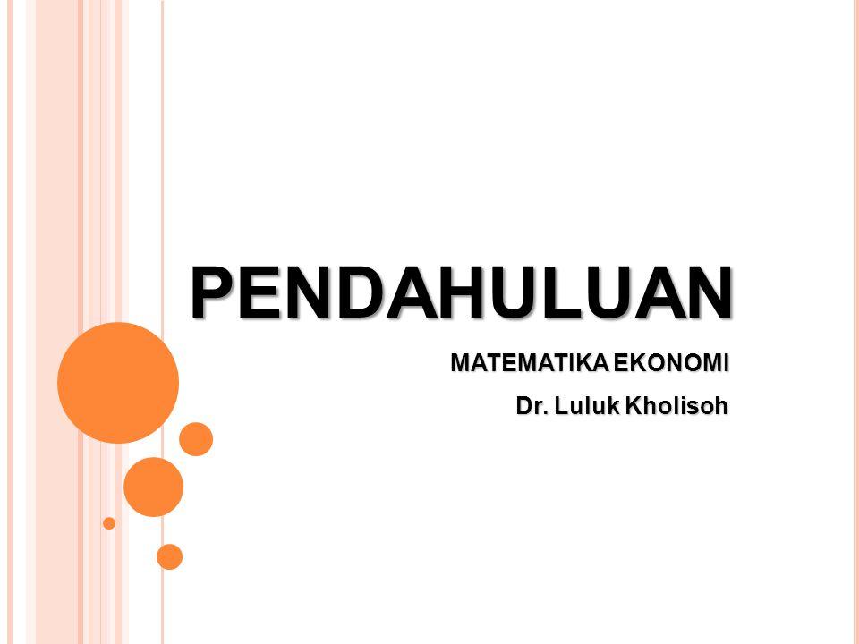 Ruang Lingkup : Konsep-konsep Dasar, Hubungan Fungsional, Hubungan Nonlinear, Diferensial fungsi, Integral dan Matriks Sasaran: Mahasiswa yang menempuh matakuliah Matematika Ekonomi