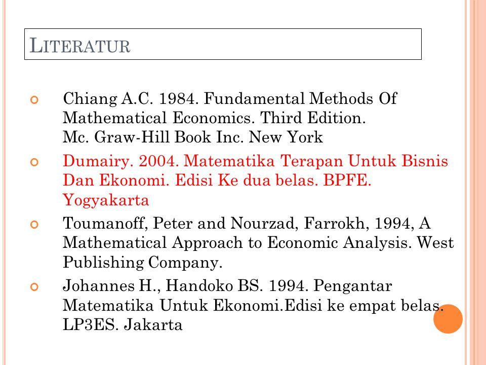 S ILABUS M ATERI D IFERENSIAL F UNGSI M AJEMUK Diferensial Parsial Derivatif dari Derivatif Parsial Nilai ekstrim : Maksimum dan Minimum Optimisasi Bersyarat - Pengganda Lagrange - Kondisi Kuhn-Tucker Homogenitas Fungsi