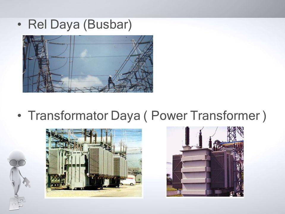 Rel Daya (Busbar) Transformator Daya ( Power Transformer )