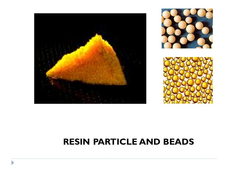 Resin  Penukar kation (asam kuat) dan penukar anion (basa kuat) disintesis dari kopolimerisasi stirena dan, divinilbenzena (DVB)  Penukar kation (asam lemah) kadang disintesis dari kopolimerisasi asam akrilat dan asam metakrilat.