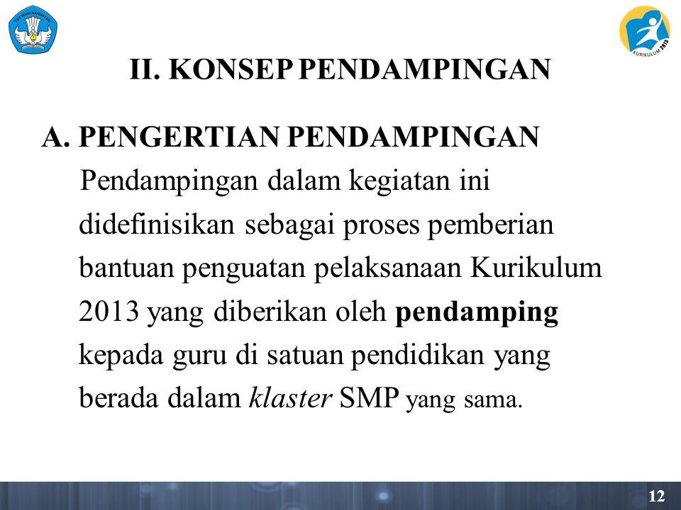 12 II.KONSEP PENDAMPINGAN A.