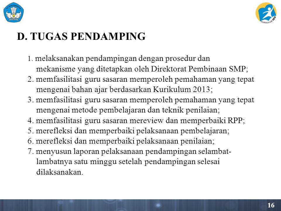 16 D.TUGAS PENDAMPING 1.