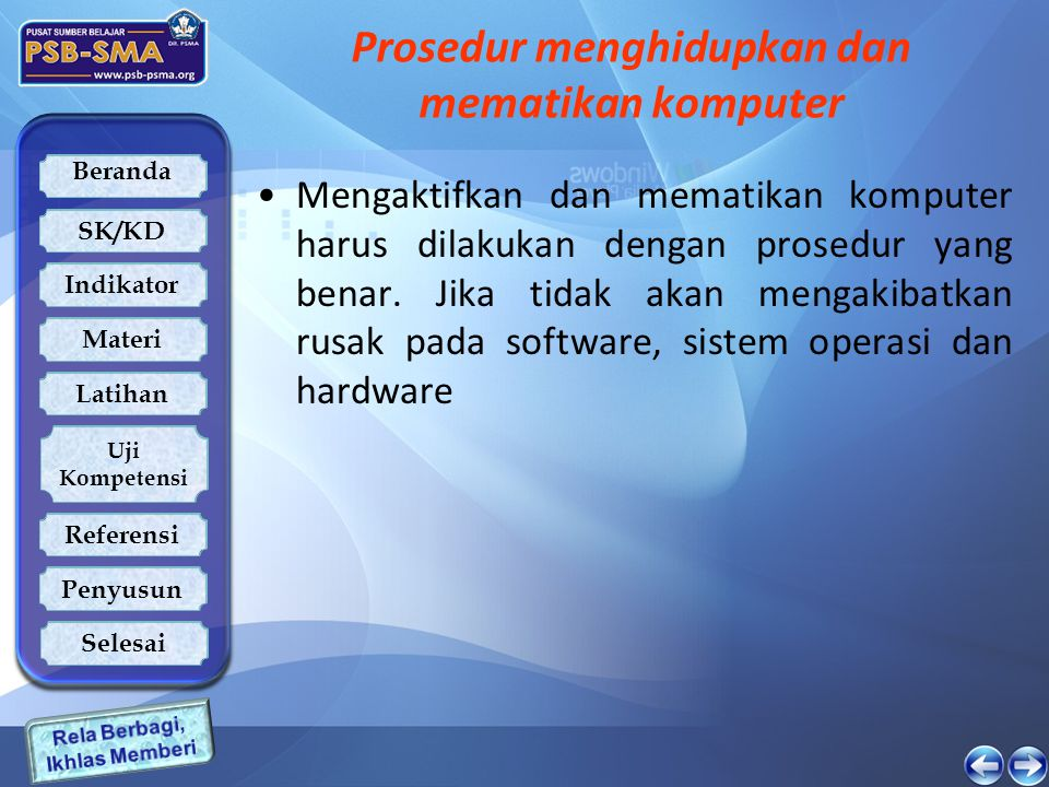 Beranda SK/KD Indikator Latihan Uji Kompetensi Referensi Penyusun Materi Selesai Penyusun Wahyu Triono SMA Temon Editor: Muhidin Saimin admin@muhidin.web.id