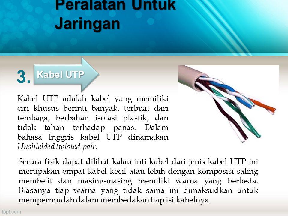 Kabel UTP adalah kabel yang memiliki ciri khusus berinti banyak, terbuat dari tembaga, berbahan isolasi plastik, dan tidak tahan terhadap panas.