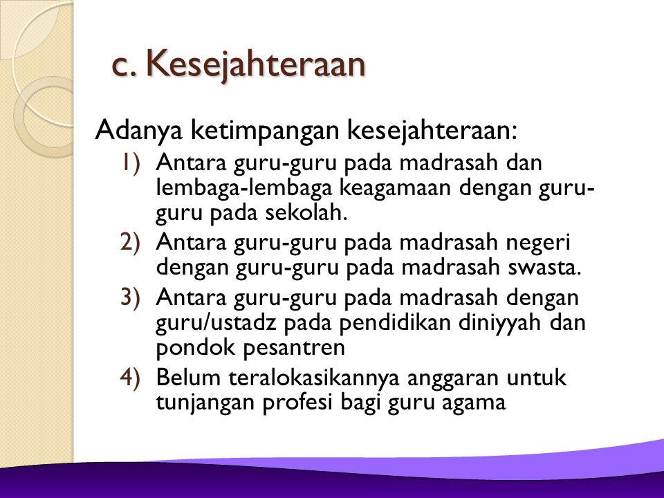 2.KEBIJAKAN DAN PROGRAM 2. KEBIJAKAN DAN PROGRAM a.Pengangkatan Guru Honorer menjadi Guru PNS.