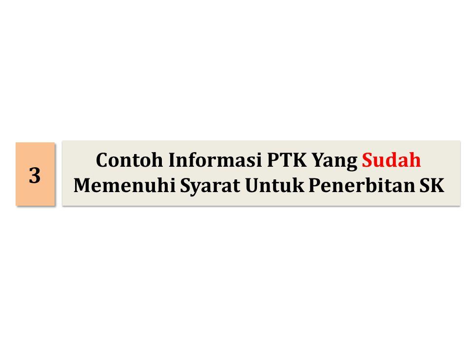 3 3 Contoh Informasi PTK Yang Sudah Memenuhi Syarat Untuk Penerbitan SK