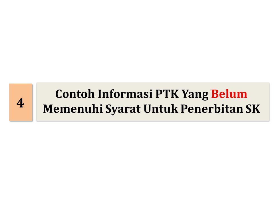4 4 Contoh Informasi PTK Yang Belum Memenuhi Syarat Untuk Penerbitan SK