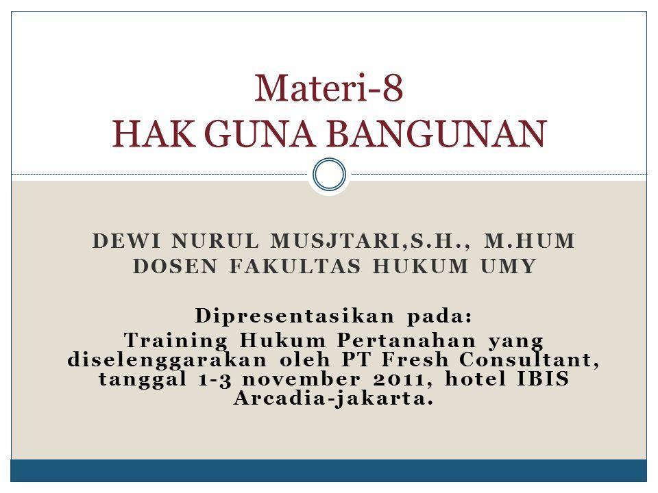KONSEKUENSI PEMEGANG HAK GUNA BANGUNAN ATAS HAPUSNYA HAK GUNA BANGUNAN (PASAL 37 DAN 38 PP NO 40 TAHUN 1996 1.