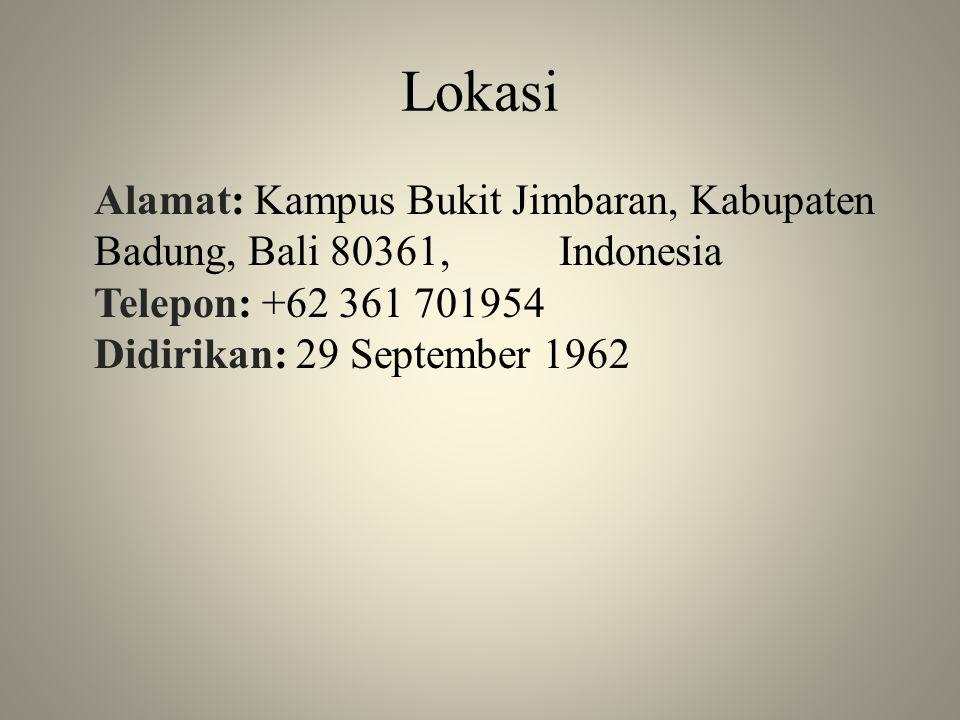 Lokasi Alamat: Kampus Bukit Jimbaran, Kabupaten Badung, Bali 80361, Indonesia Telepon: +62 361 701954 Didirikan: 29 September 1962