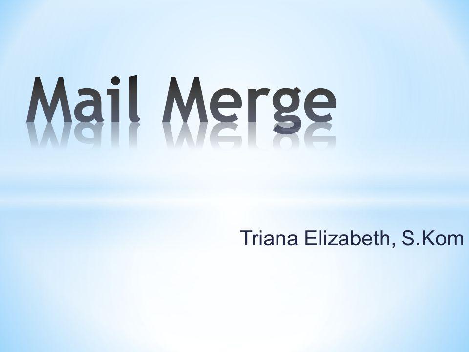 Berguna untuk membuat surat atau amplop secara massal, dengan bagian tertentu saja yang berbeda; Misalnya si penerima surat, alamat tujuan, atau sebutan Bapak atau Ibu.