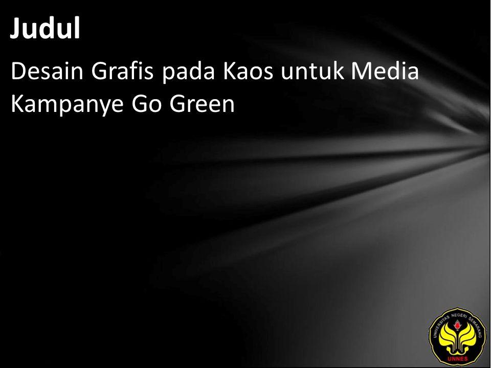 Judul Desain Grafis pada Kaos untuk Media Kampanye Go Green