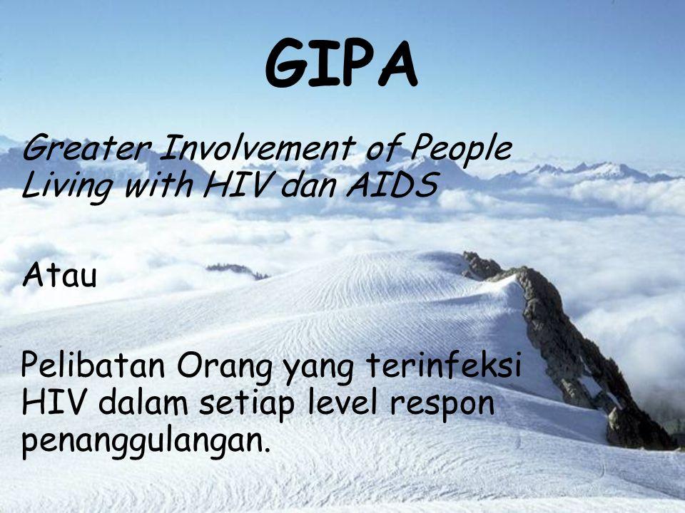 KETERLIBATAN ORANG YANG TERINFEKSI HIV DALAM PENANGGULANGAN HIV Oleh : PUTE