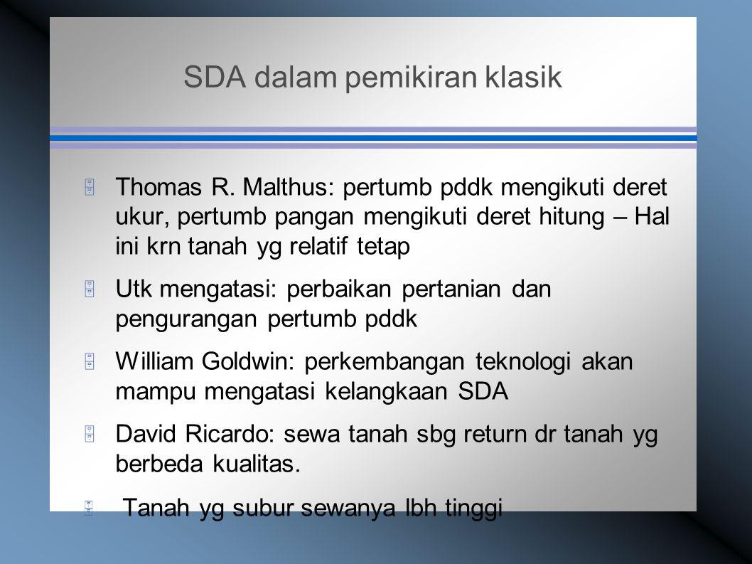 SDA dalam pemikiran klasik  Thomas R.
