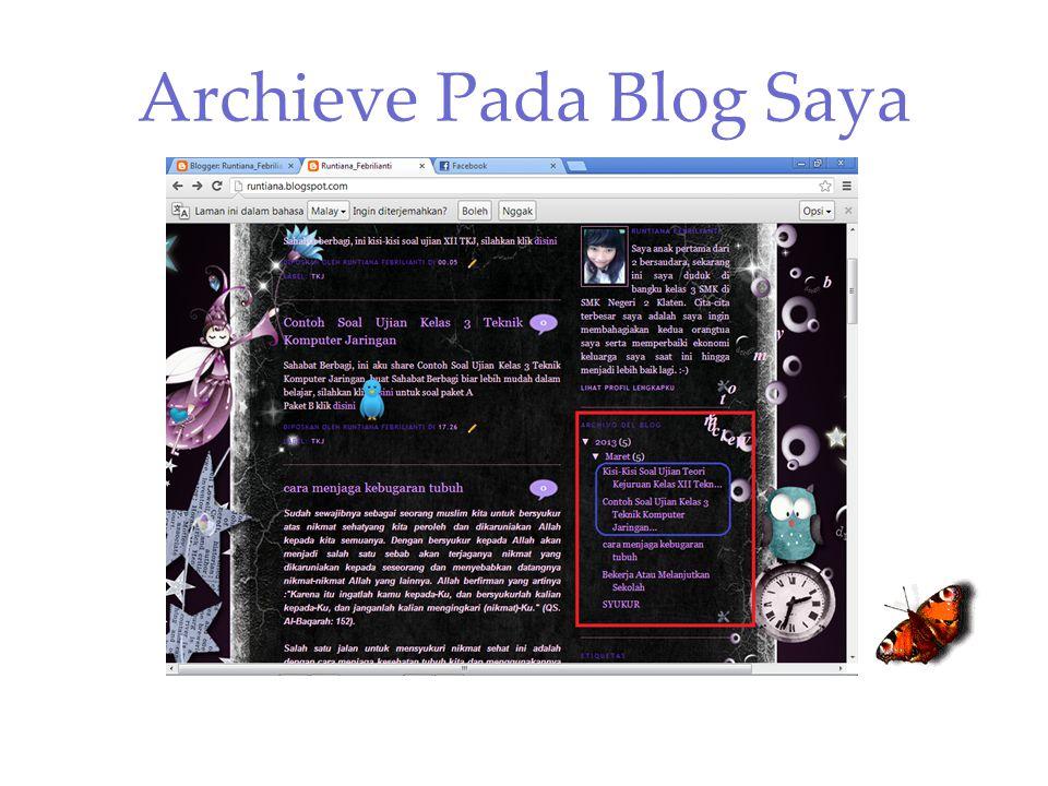 Archieve Pada Blog Saya