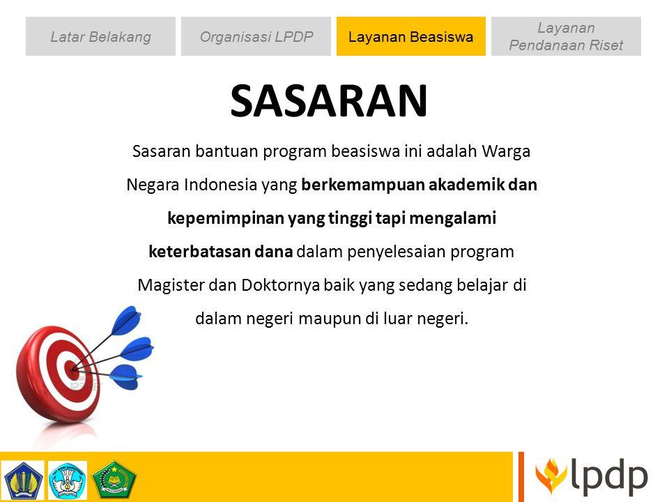 Sasaran bantuan program beasiswa ini adalah Warga Negara Indonesia yang berkemampuan akademik dan kepemimpinan yang tinggi tapi mengalami keterbatasan